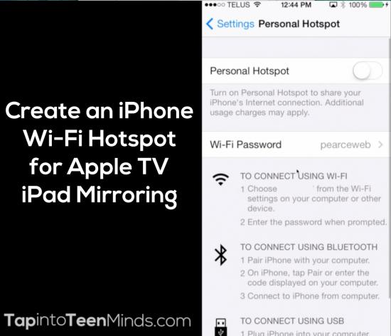 Create an iPhone Wi-Fi Hotspot for Apple TV iPad Mirroring