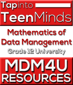MDM4U Grade 12 Data Management Mathematics Handouts & Resources