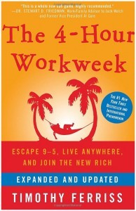 The Four Hour Work Week - Timothy Ferriss