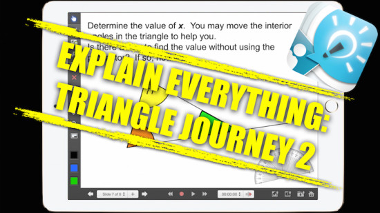 Explain Everything Math Learning Journey - Opposite Angles & Interior/Exterior Triangle Angles