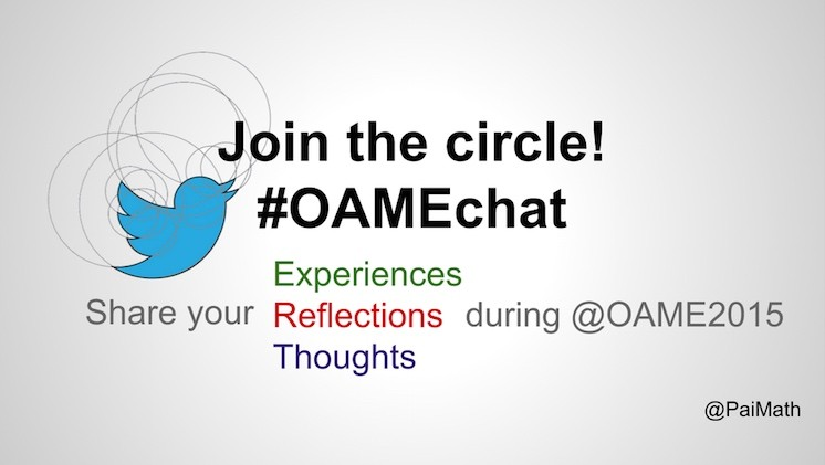 Join the Circle! #OAMEchat During @OAME2015