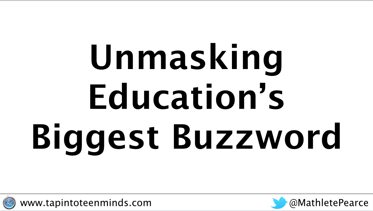 Unmasking Education's Biggest Buzzword