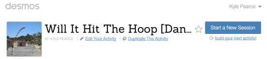 Will It Hit THe Hoop? Dan Meyer 3 Act Math Task Desmos Activity