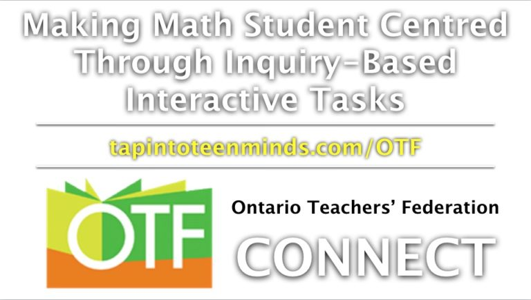 OTF Connect – Making Math Student Centred Through Inquiry-Based Interactive Tasks