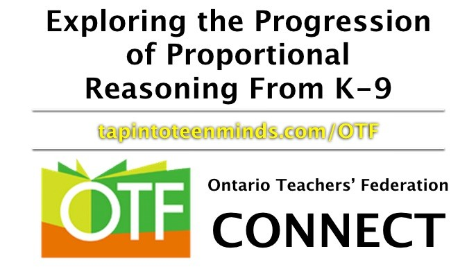 OTF Connect – Exploring the Progression of Proportional Reasoning From K-9