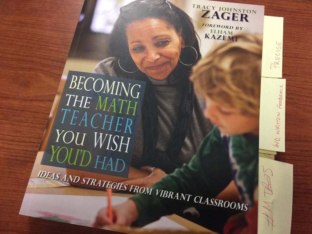 Becoming the Math Teacher You Wish You Had