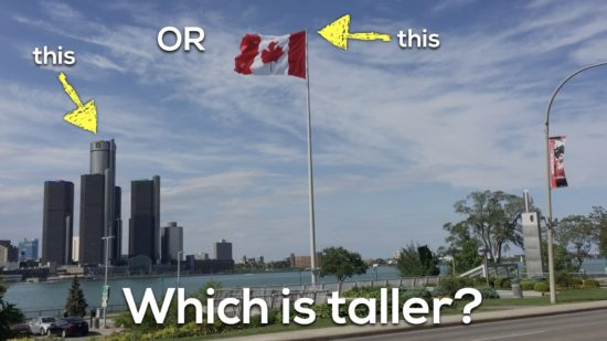 Canada 150 Math Challenge - Which is Taller Great Canadian Flag or Renaissance Center