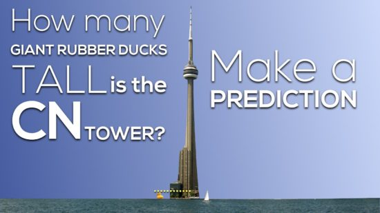 Giant Rubber Duck vs. CN Tower 3 Act Math 007 Make a Prediction