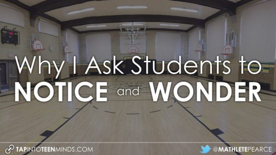 Why I Ask Students to Notice and Wonder - Featured Image