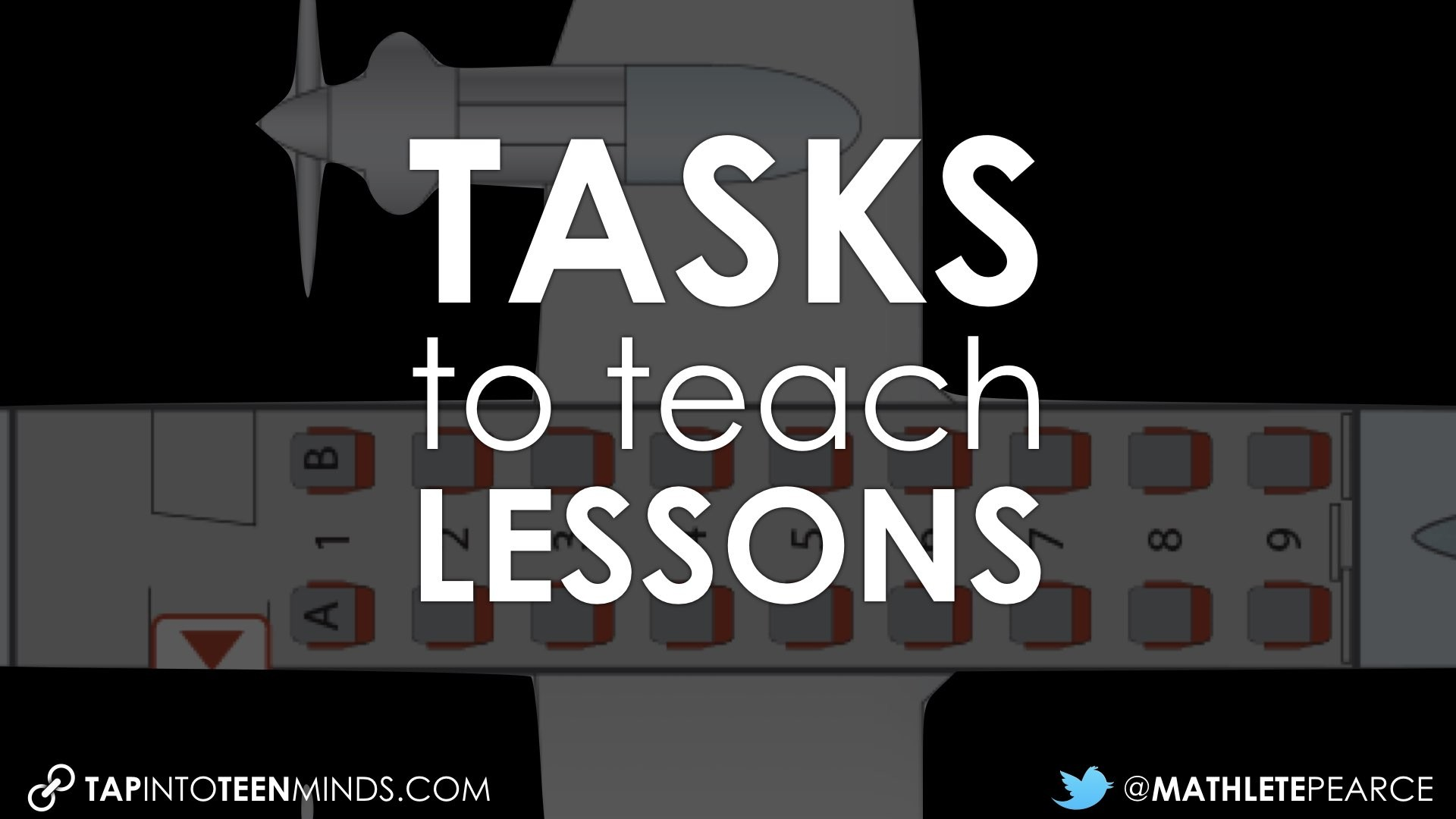 Using Tasks to Teach Lessons