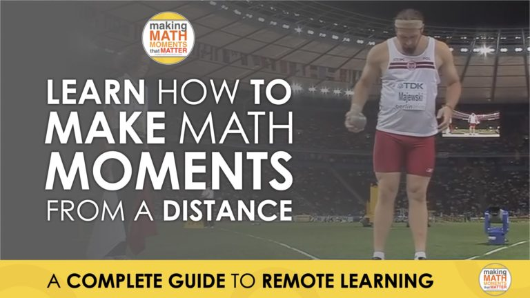 Complete Guide to Make Math Moments From A Distance