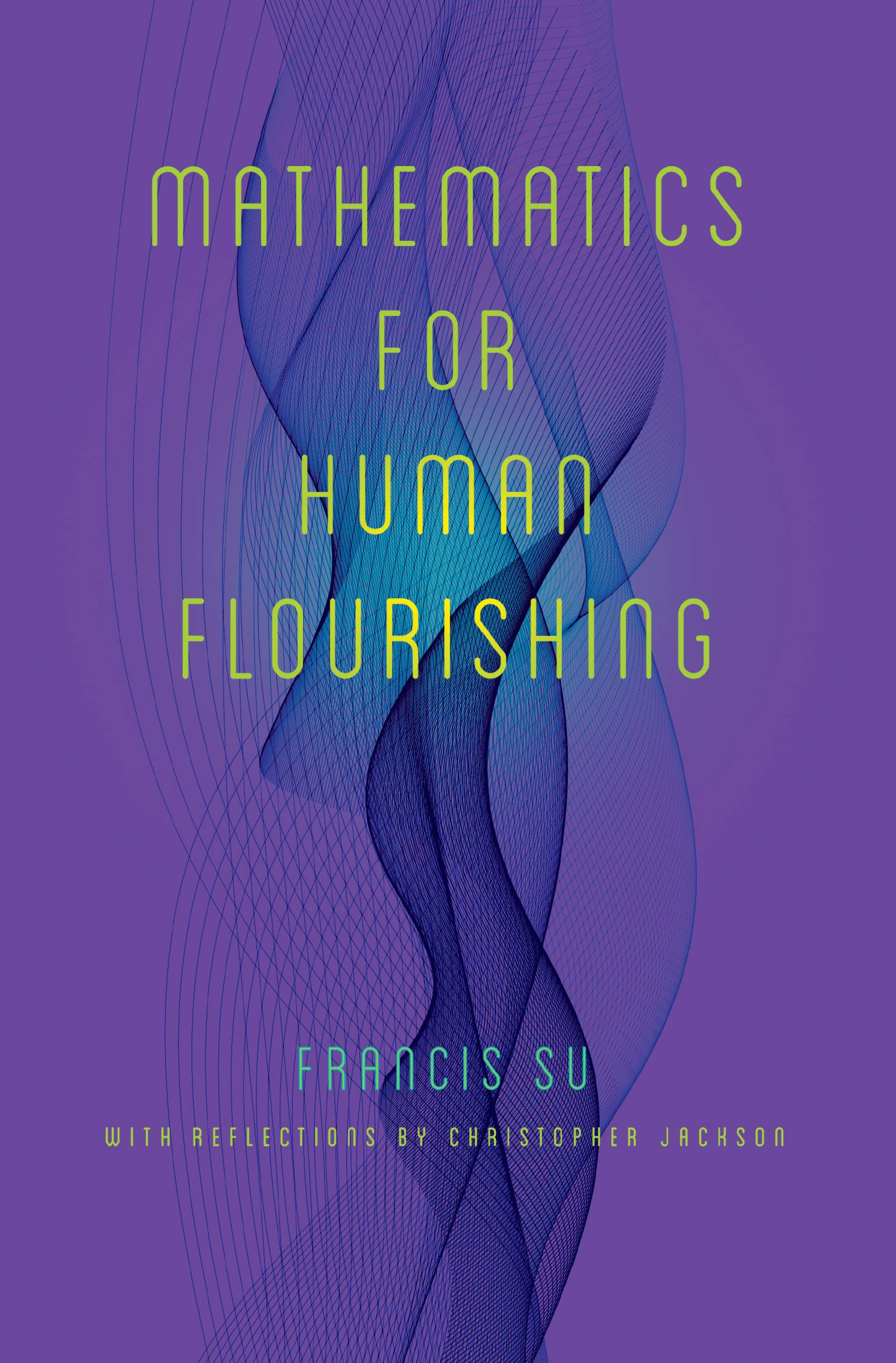 Mathematics For Human Flourishing
